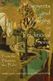 img - for Fragments and Meaning in Traditional Song: From the Blues to the Baltic (British Academy Postdoctoral Fellowship Monographs) book / textbook / text book