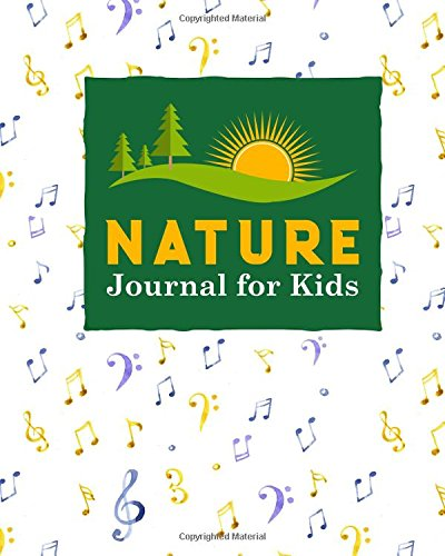 Nature Journal for Kids: Nature Journaling, Outdoor Journal For Kids, Nature Log For Kids, Nature Journal Kids, Draw and Write Journal With Space For ... Observations, Music Lover Cover (Volume 5) PDF