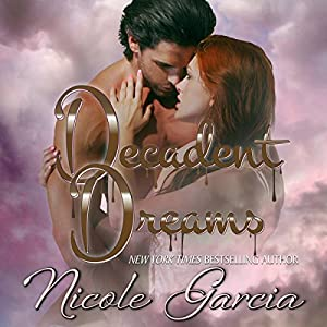 Decadent Dreams Audiobook