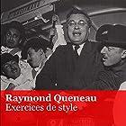 Exercices de style Performance Auteur(s) : Raymond Queneau Narrateur(s) :  Compagnie Yves Robert,  Les Frères Jacques