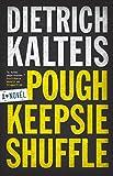 Poughkeepsie Shuffle: A Crime Novel