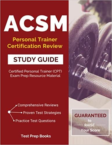 acsm personal trainer certification review study guide: certified ...