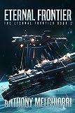 Eternal Frontier (The Eternal Frontier Book 1)