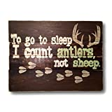To Go To Sleep I Count Antlers, Not Sheep Wood Sign / Nursery Wall Hanging Review