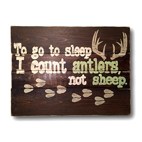 To Go To Sleep I Count Antlers, Not Sheep Wood Sign / Nursery Wall Hanging