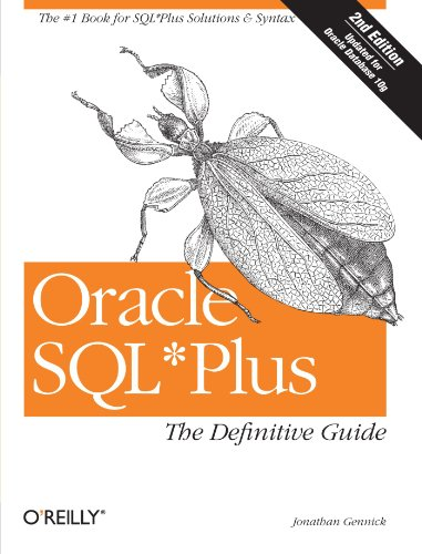 Oracle SQL*Plus: The Definitive Guide (Definitive Guides) by Brand: O'Reilly Media