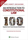 An Introduction to Constitutional Law: 100 Supreme Court Cases Everyone Should Know: more info