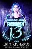 Forbidden Thirteen (Forbidden Legacy Book 1)