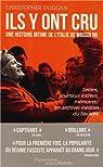 Ils y ont cru : Une histoire intime de l'Italie de Mussolini par Duggan