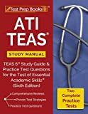 img - for ATI TEAS Study Manual: TEAS 6 Study Guide & Practice Test Questions for the Test of Essential Academic Skills (Sixth Edition) book / textbook / text book