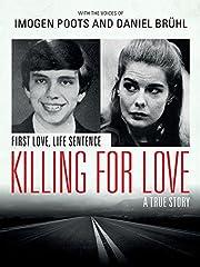 Killing For Love por Jens Söring
