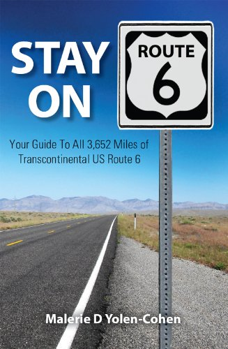 Stay on Route 6: Your Guide To All 3,652 Miles of Transcontinental US Route ()