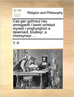 Cas gan gythraul neu annogaeth i bawb ochelyd myned i ymghynghori a dewiniaid, brudwyr, a chonsyrwyr. ...