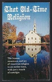 That Old-time Religion por Jan Gilmore