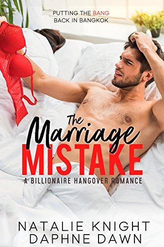 The Marriage Mistake: A Billionaire Hangover Romance cover