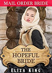 MAIL ORDER BRIDE: The Hopeful Bride and the Fur Trader: Clean Historical Western Romance (Children of Laramie Book 8)