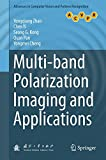 img - for Multi-band Polarization Imaging and Applications (Advances in Computer Vision and Pattern Recognition) book / textbook / text book