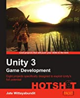 Unity 3 Game Development Hotshot Front Cover