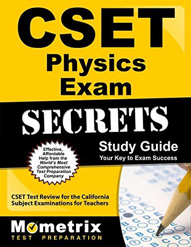 CSET Physics Exam Secrets Study Guide: CSET Test Review for the California Subject Examinations for Teachers by Mometrix Media LLC