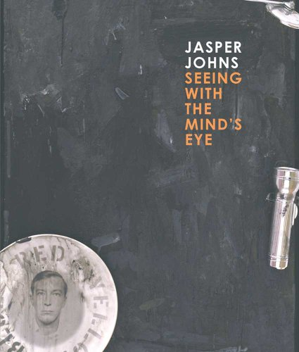 Jasper Johns: Seeing with the Capacity's Eye