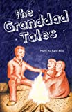 The Granddad Tales, Mark Richard Ellis, 1613468709