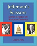 Jefferson's Scissors, Louis Perry, 0595381383