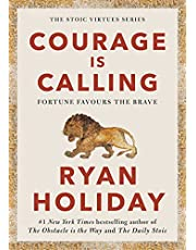 Courage Is Calling: Fortune Favours the Brave