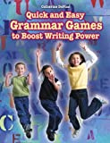 Quick and Easy Grammar Games to Boost Writing Power