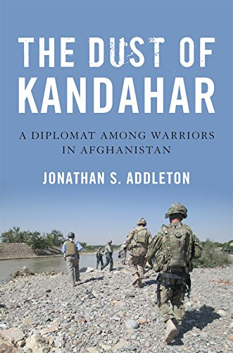 The Dust of Kandahar: A Diplomat Among Warriors in Afghanistan