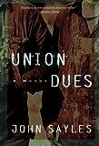 Union Dues: A Novel