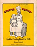 img - for Stuffin Muffin: Muffin Pan Cooking for Kids book / textbook / text book