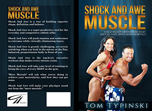 SHOCK AND AWE MUSCLE: Get Stage Ready Definition and A Body That