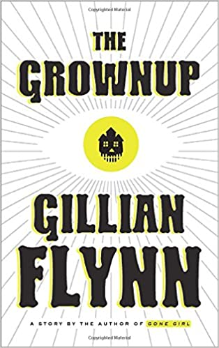 Image result for the grownup gillian flynn