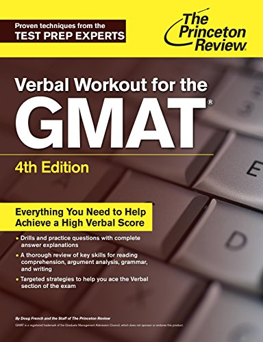The Princeton Review Verbal Workout for the GMAT (4th 2015) [French & Princeton Review]