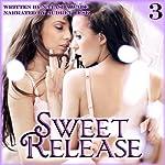 Sweet Release: Saving Grace, Book 3 (Lesbian Erotic Romance) | Natasha Wade
