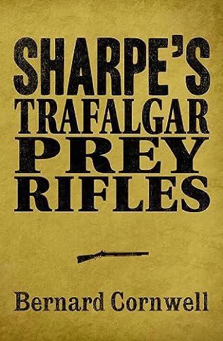 book cover of Sharpe\'s Trafalgar / Sharpe\'s Prey / Sharpe\'s Rifles