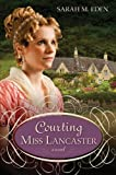 img - for Courting Miss Lancaster book / textbook / text book