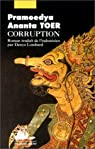Corruption par Pramoedya Ananta Toer
