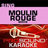 Pro Sound Showtunes: Sing Moulin Rouge Movie by Priddis Music