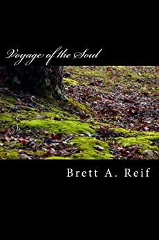 Voyage of the Soul by [Reif, Brett]