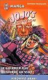 Jojo's bizarre adventure, tome 11 : Le guerrier qui retourne au vent par Araki
