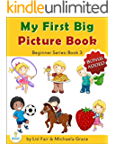 My First Big Picture Book: Sport, Games, Food and Drinks (Beginner Series Book 3)