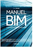 Manuel BIM : Théorie et applications