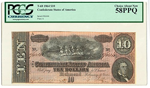 1864 - ISSUE CONFEDERATE STATES OF AMERICA $10 AU-58 PCGS