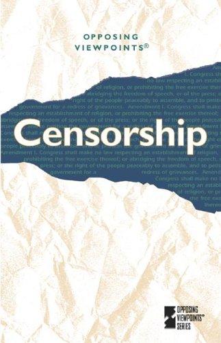 Censorship: Opposing Viewpoints PDF