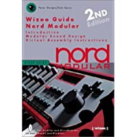 Wizoo Guide Nord Modular: Introduction, Modular Sound Design, Virtual Assembly, Instructions (Wizoo Guides)
