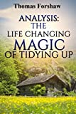 img - for Analysis: The Life Changing Magic of Tidying Up: By Marie Kondo | Epitome: The Japanese Art of Decluttering and Organizing book / textbook / text book