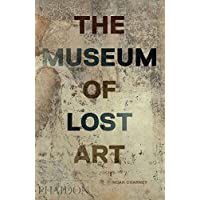 The museum of lost art. Ediz. illustrata