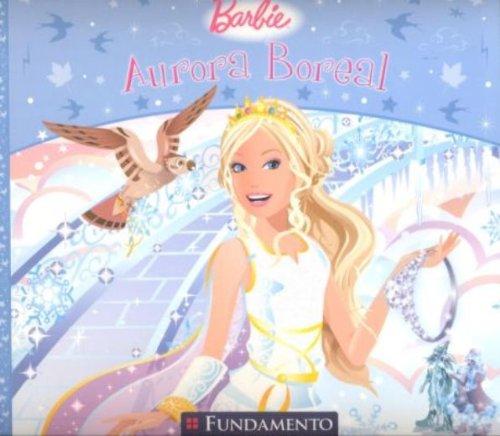 Barbie. Aurora Boreal (Em Portuguese do (Boreal Glass)