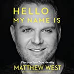 Hello, My Name Is: Discover Your True Identity | Matthew West